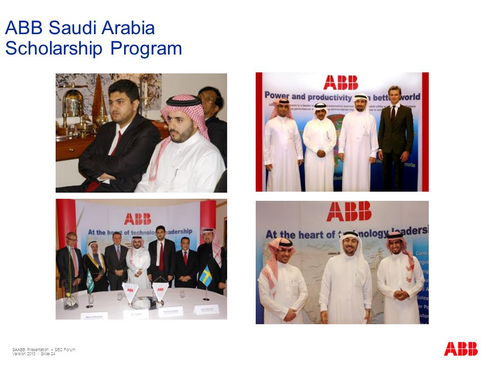 ABB Saudi Arabia Scholarship Program SAABB Presentation – SEC Forum Version 2013 / Slide 24