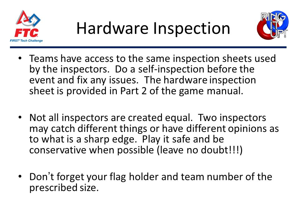 Hardware Inspection Teams have access to the same inspection sheets used by the inspectors.