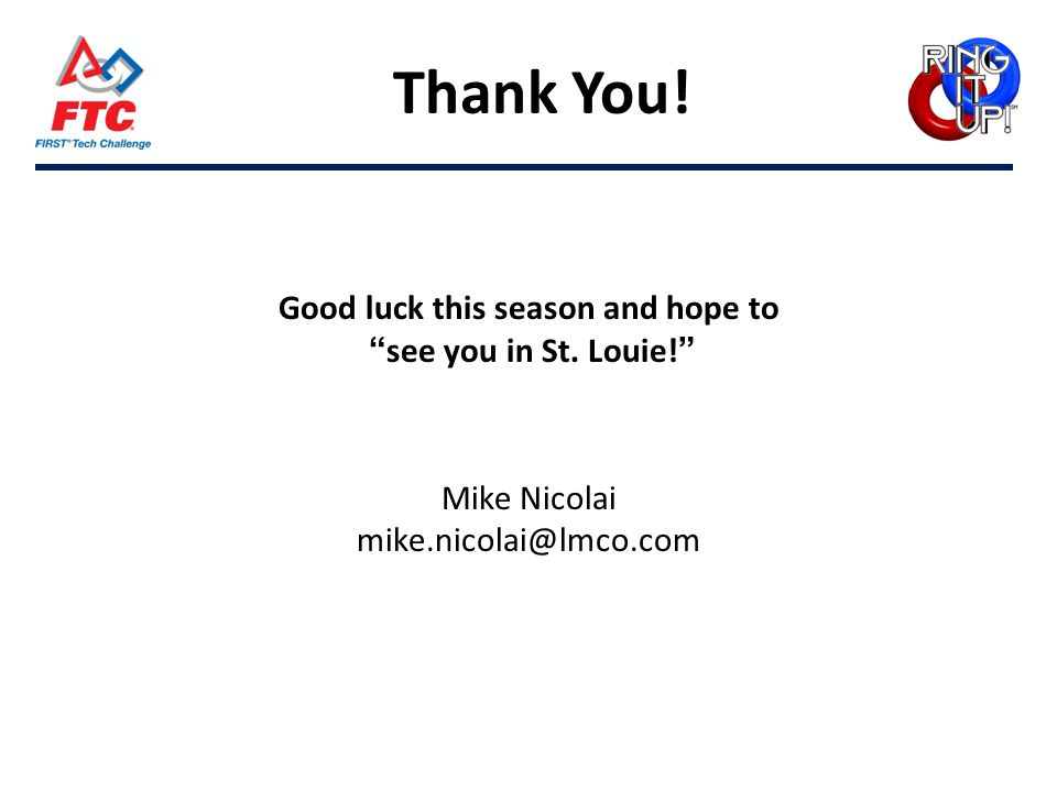 Thank You. Good luck this season and hope to see you in St.