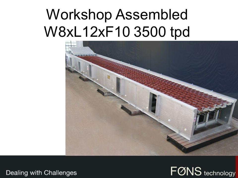 Workshop Assembled W8xL12xF10 3500 tpd