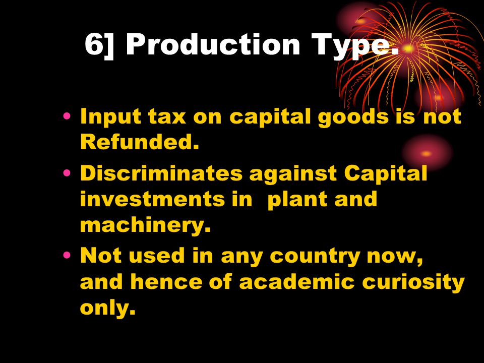 5] The Design and Architecture of VAT - VAT Types: Production Type.