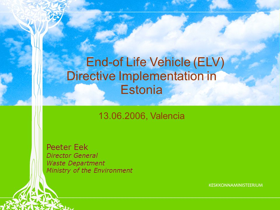 ELV drained before delivery to Dismantlers or uncompleted-ELV – Problem for reporting and supervision