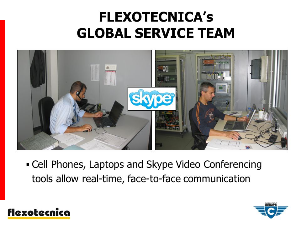 FLEXOTECNICAs GLOBAL SERVICE TEAM