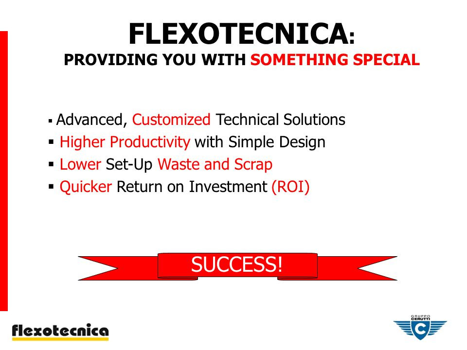 FLEXOTECNICA PROCESS PRINT TRAINING AND DEMONSTRATIONS Print Trials and Process Optimization Consulting