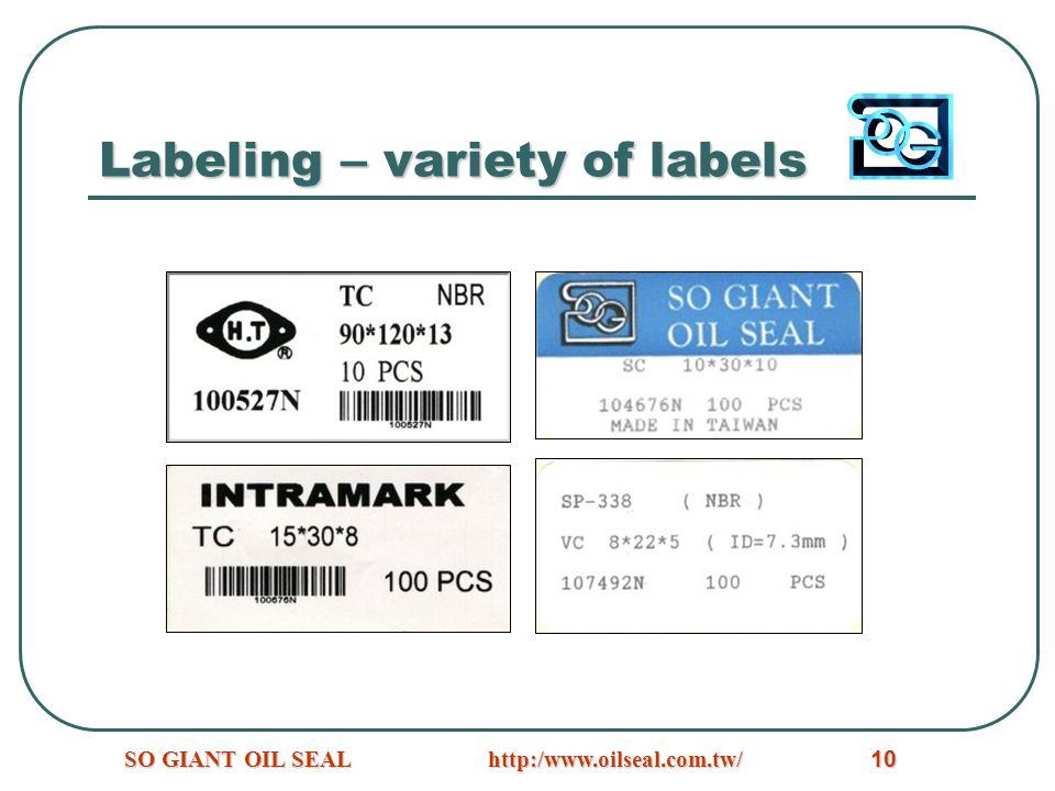 http:/www.oilseal.com.tw/SO GIANT OIL SEAL10 Labeling – variety of labels