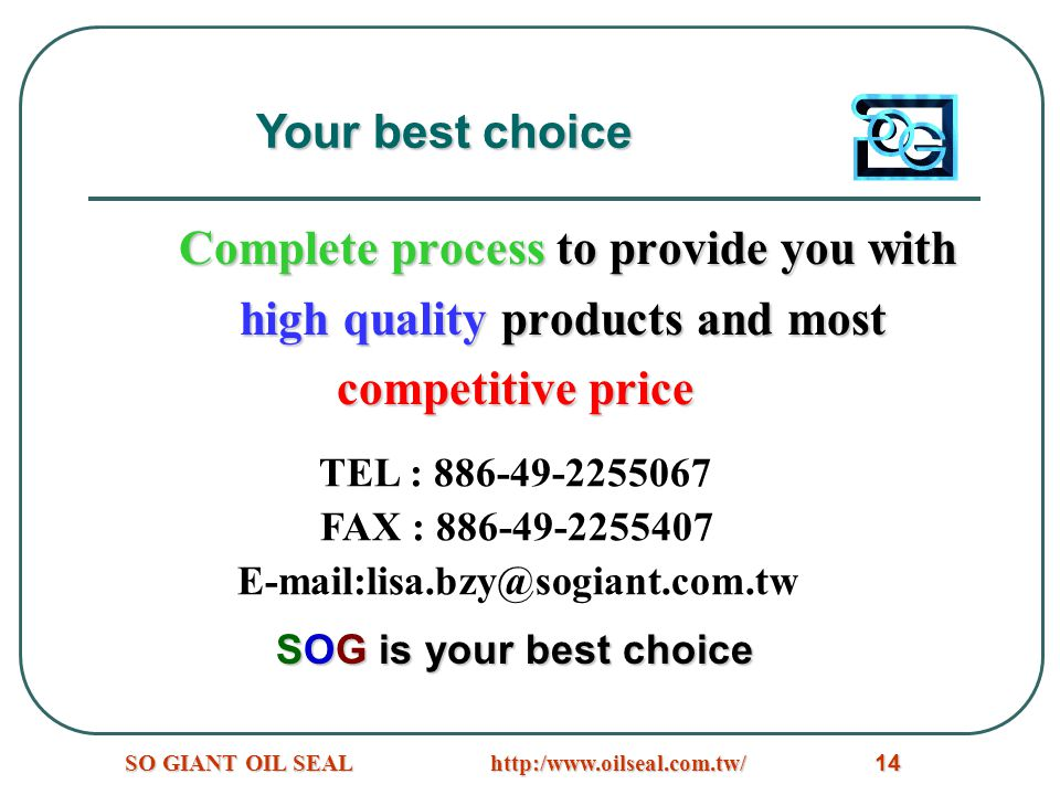 http:/www.oilseal.com.tw/SO GIANT OIL SEAL14 Complete process to provide you with high quality products and most high quality products and most compet