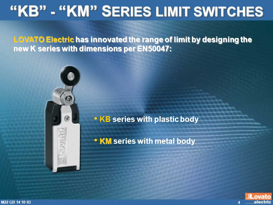 5 M22 GB 14 10 03 POSITION DETECTION VERSION KB - KM S ERIES LIMIT SWITCHES SAFETY VERSION