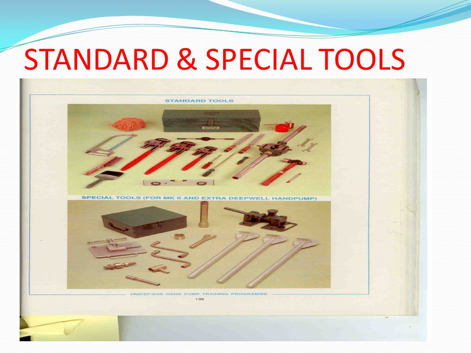 STANDARD & SPECIAL TOOLS