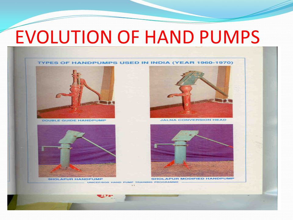 EVOLUTION OF HAND PUMPS