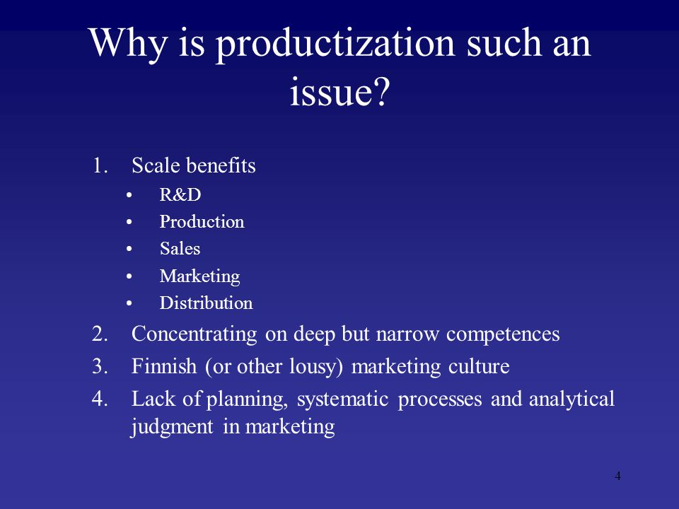 4 Why is productization such an issue.