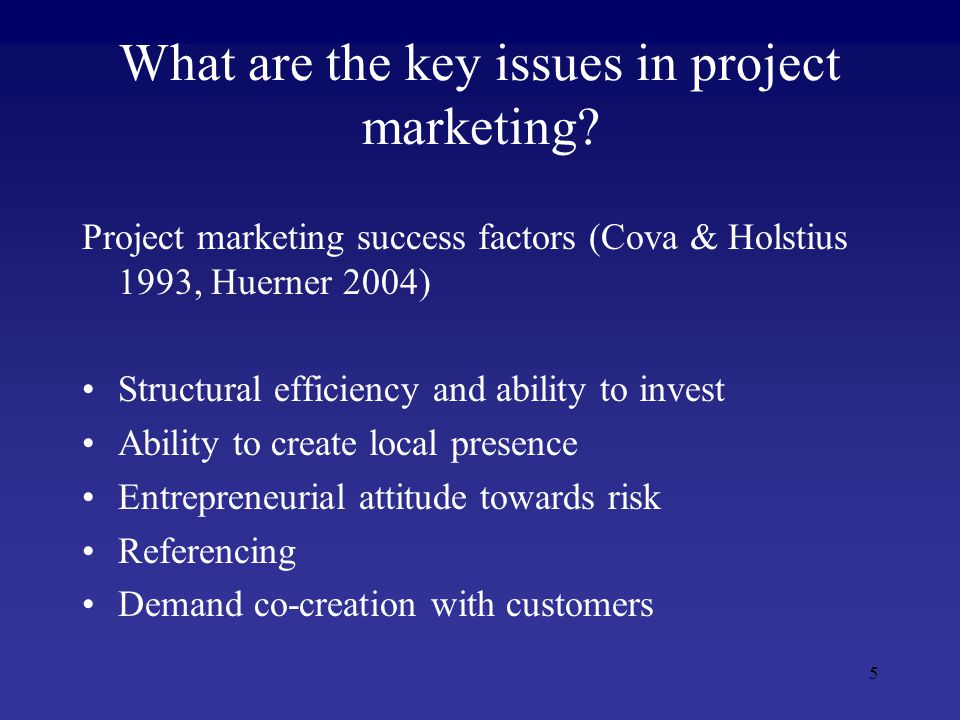 5 What are the key issues in project marketing.