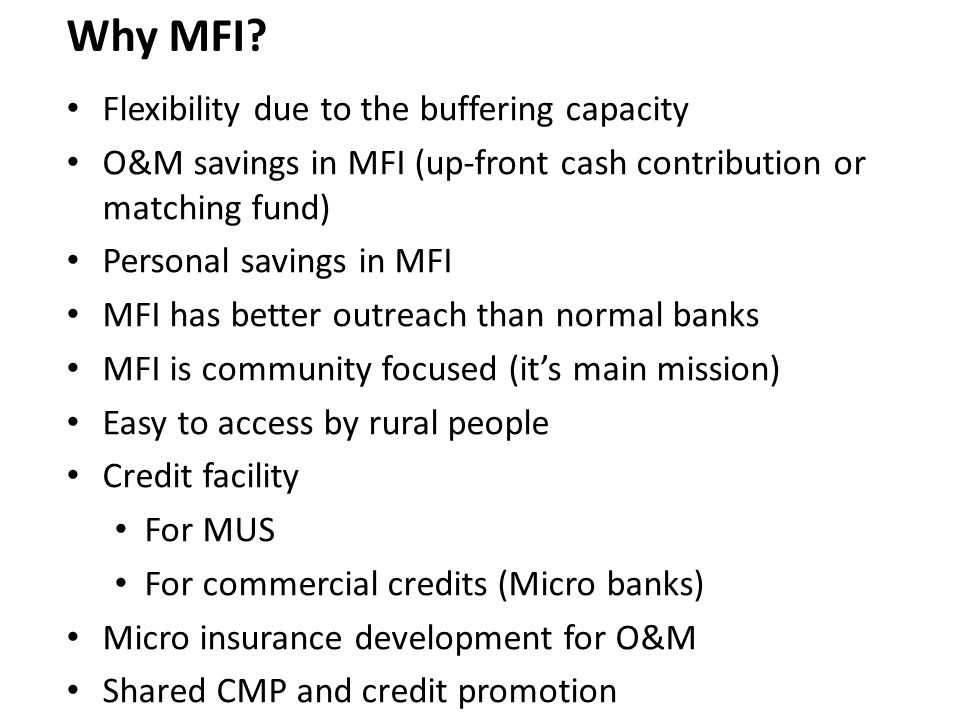 Why MFI.
