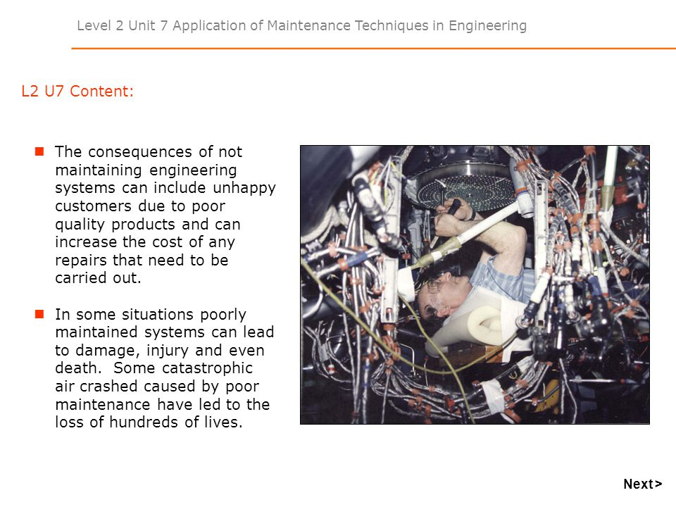 Level 2 Unit 7 Application of Maintenance Techniques in Engineering Task 1 Demonstrate knowledge of types of maintenance and carry out statistical analysis Types of Maintenance: Describe two different types of maintenance that are carried out on engineered product, plant or equipment.
