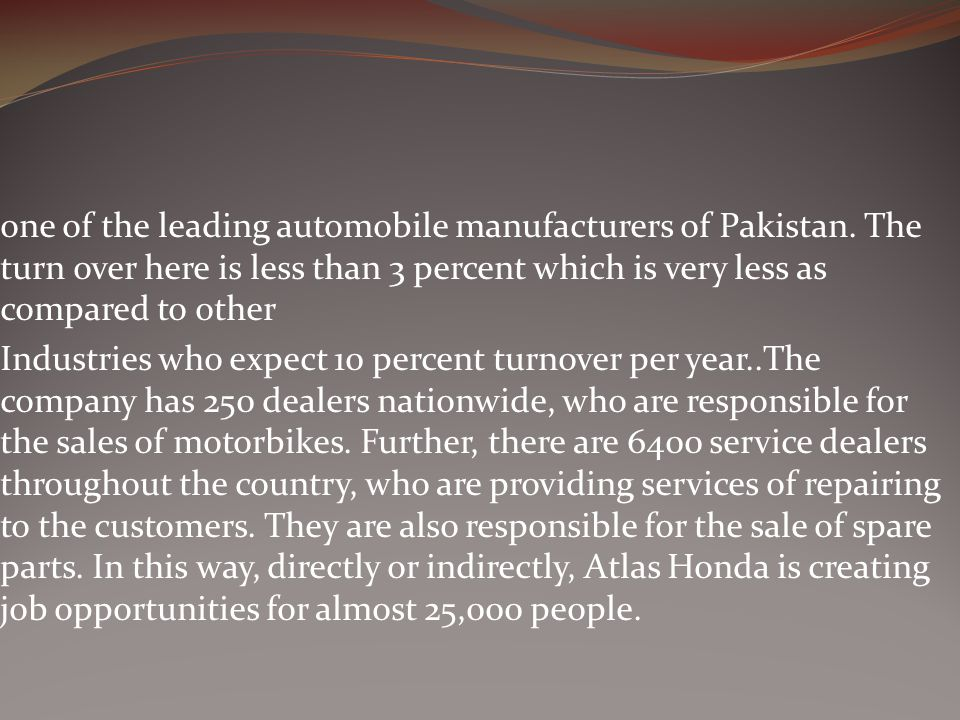one of the leading automobile manufacturers of Pakistan.