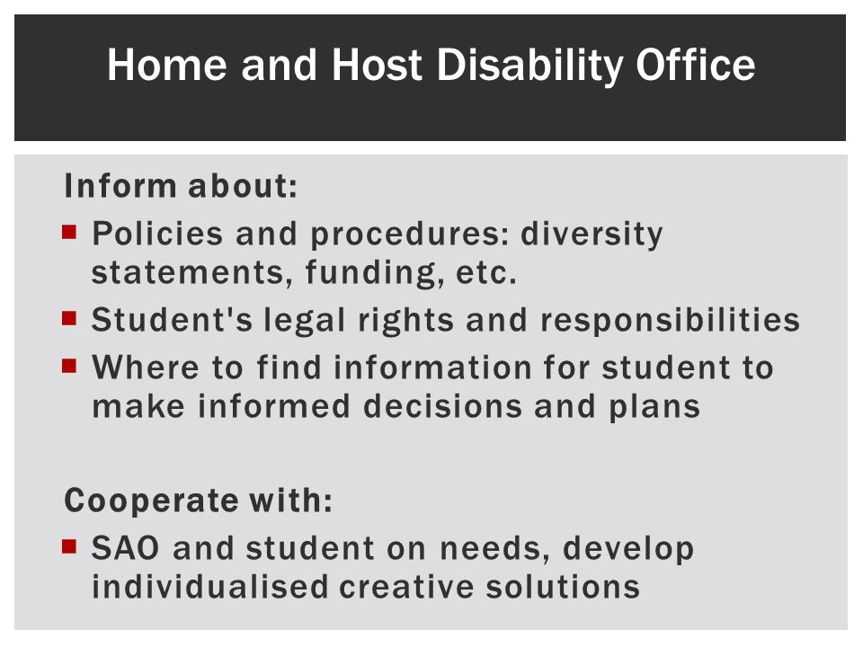 Inform about: Policies and procedures: diversity statements, funding, etc.