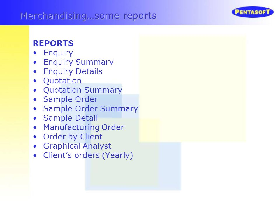 REPORTS Enquiry Enquiry Summary Enquiry Details Quotation Quotation Summary Sample Order Sample Order Summary Sample Detail Manufacturing Order Order