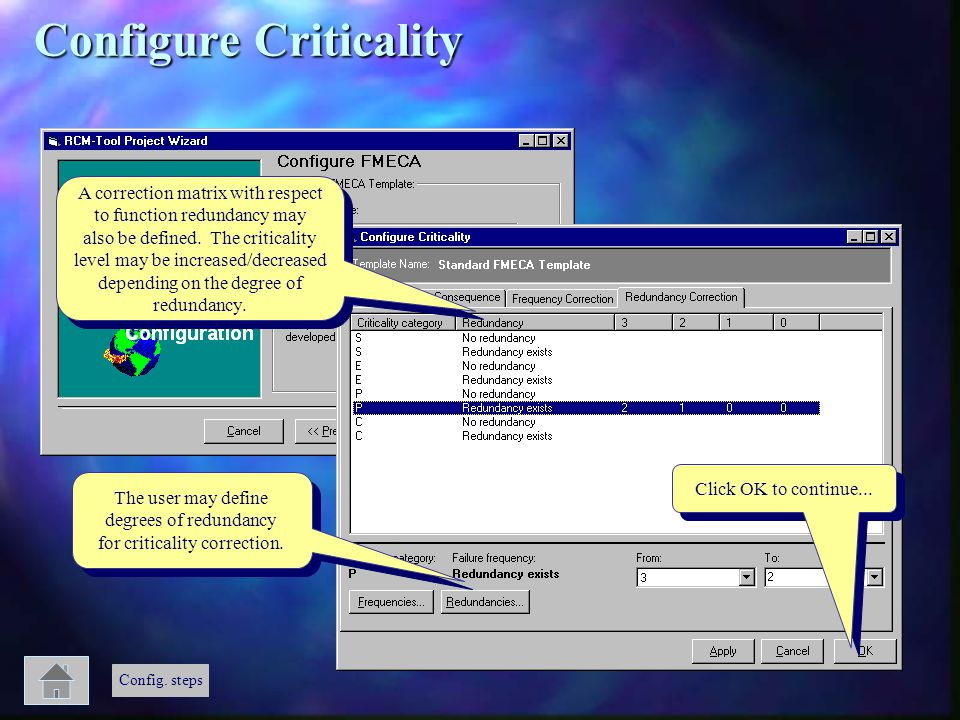 Click OK to continue... A correction matrix with respect to function redundancy may also be defined. The criticality level may be increased/decreased
