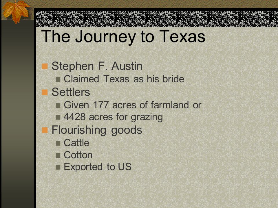 The Journey to Texas Stephen F.