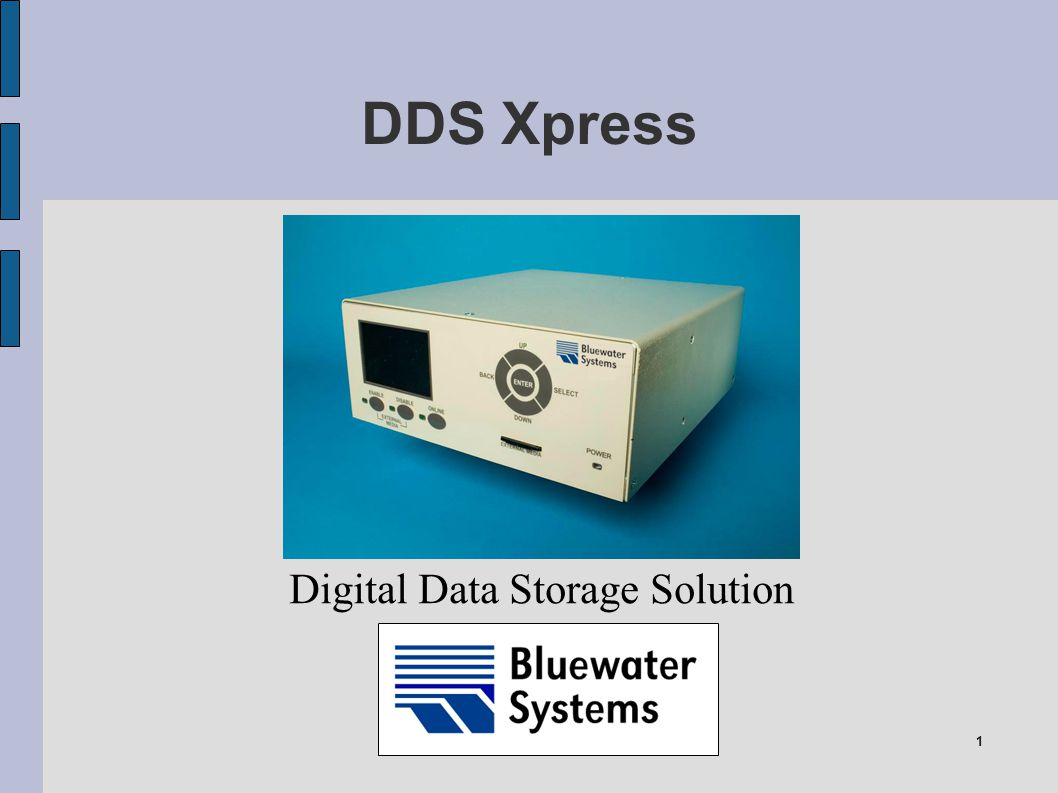 1 DDS Xpress Digital Data Storage Solution