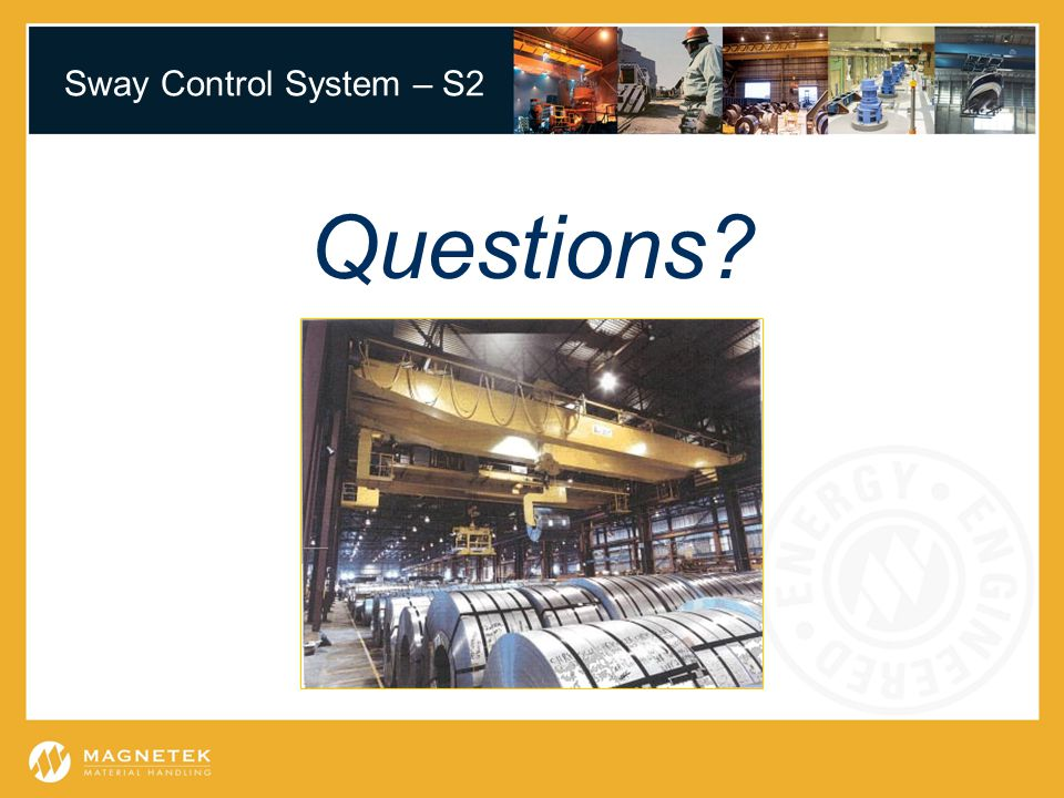 Sway Control System – S2 Questions?