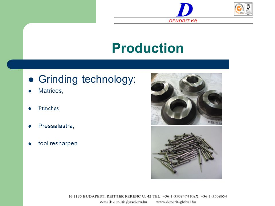 Production Grinding technology: Matrices, Punches Pressalastra, tool resharpen