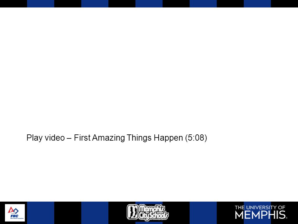 Play video – First Amazing Things Happen (5:08)