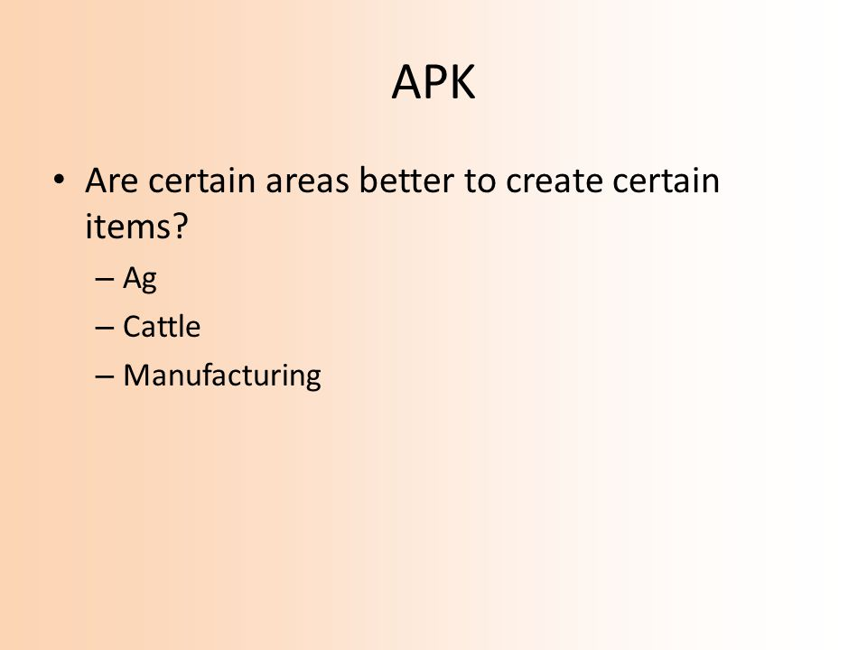 APK Are certain areas better to create certain items? – Ag – Cattle – Manufacturing