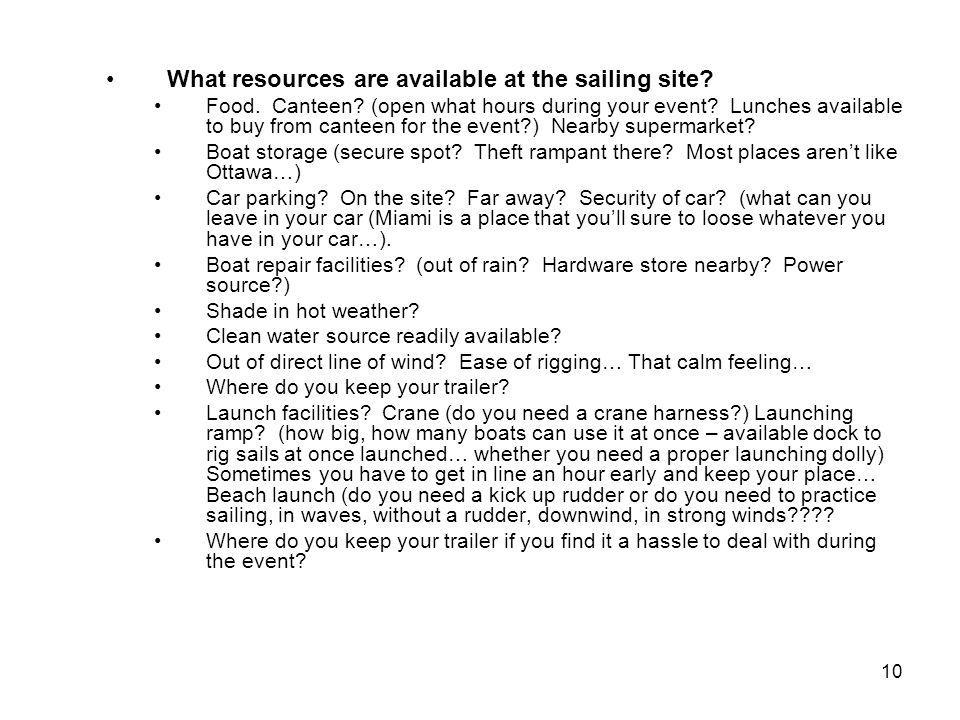 10 What resources are available at the sailing site.