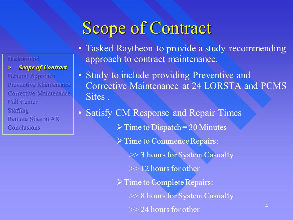 5 Scope – Other Requirements Coordinate site activities and visits.