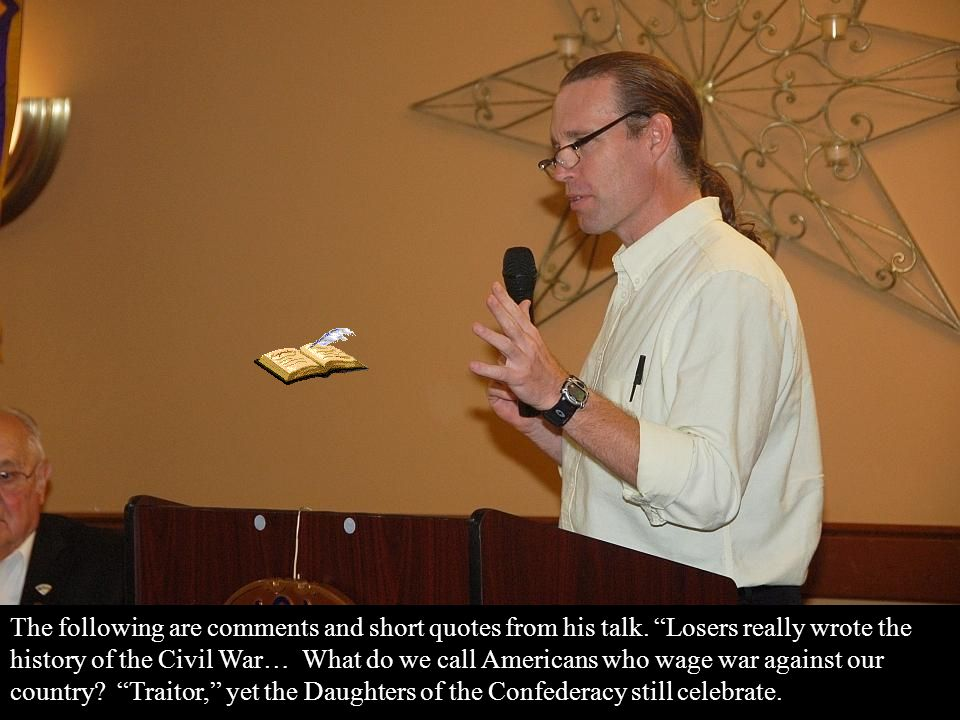 His talk was captivating, as he gave us insight into the turning point of the Civil War.