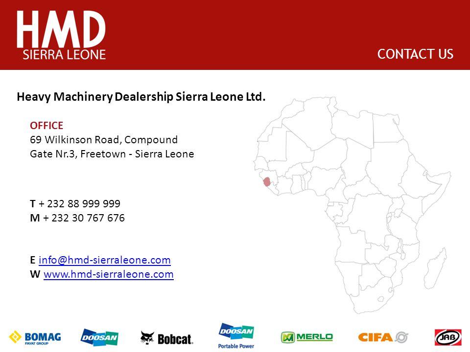 CONTACT US Heavy Machinery Dealership Sierra Leone Ltd.