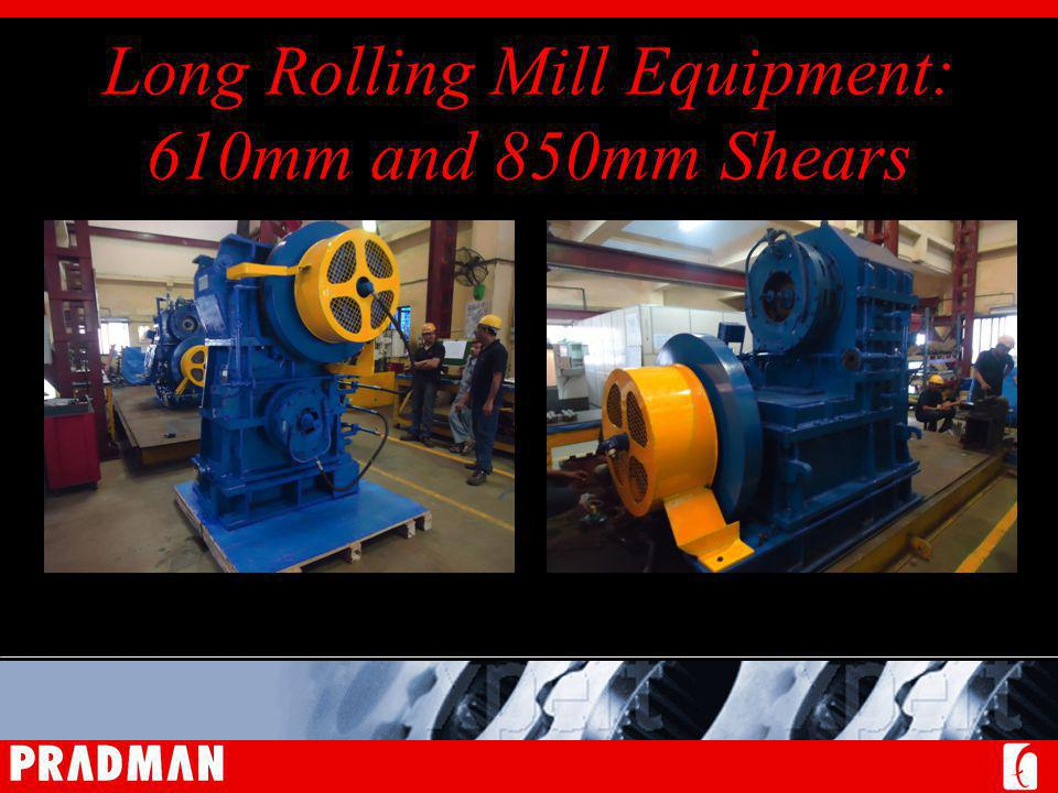 Long Rolling Mill Equipment: 610mm and 850mm Shears