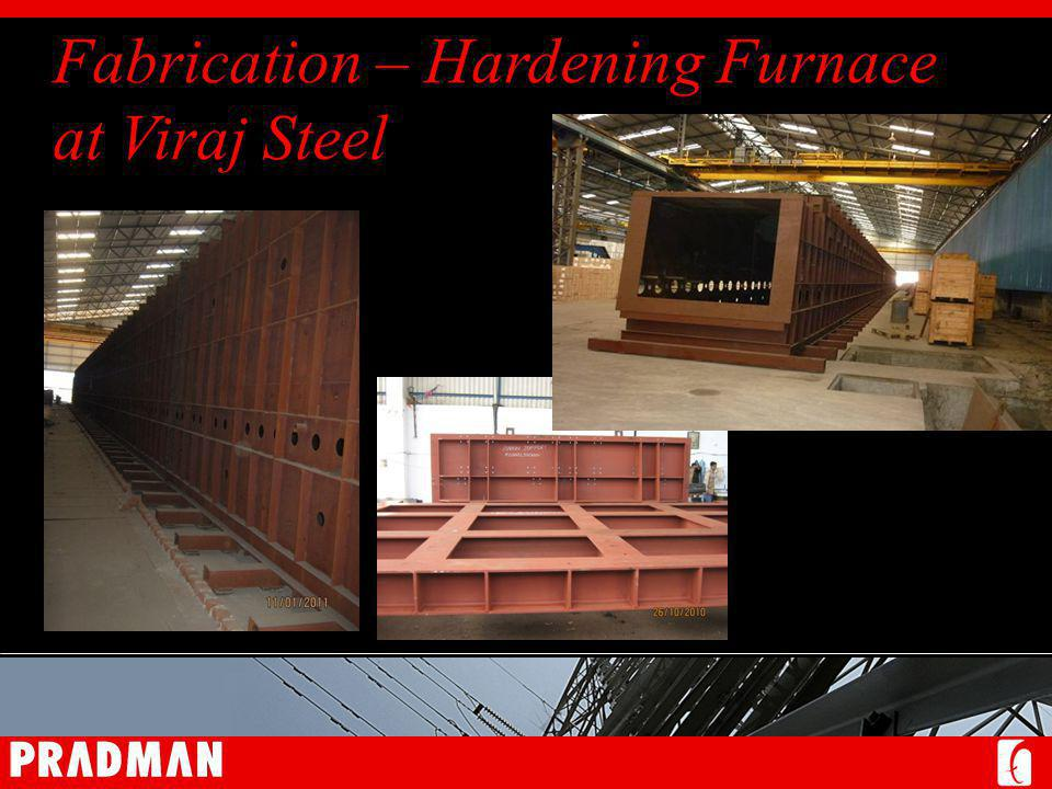 Fabrication – Hardening Furnace at Viraj Steel