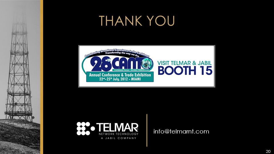 THANK YOU 20 info@telmarnt.com