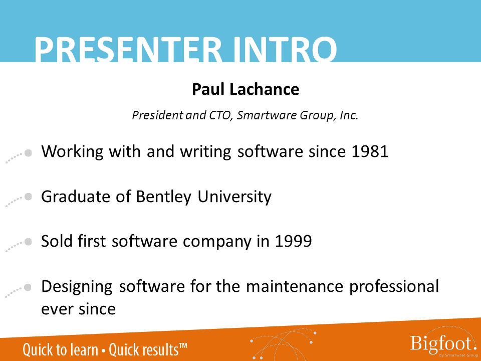 PRESENTER INTRO Paul Lachance President and CTO, Smartware Group, Inc.