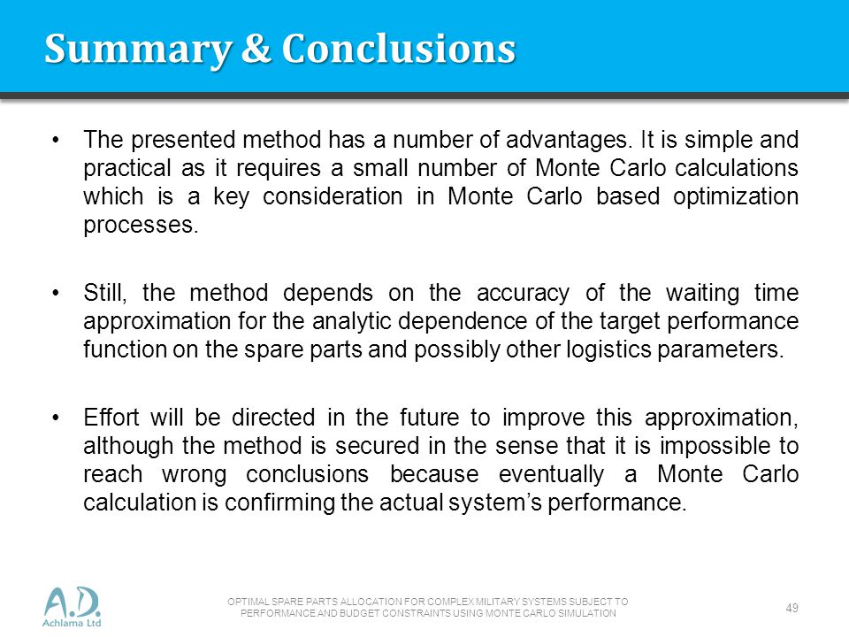 Summary & Conclusions The presented method has a number of advantages.