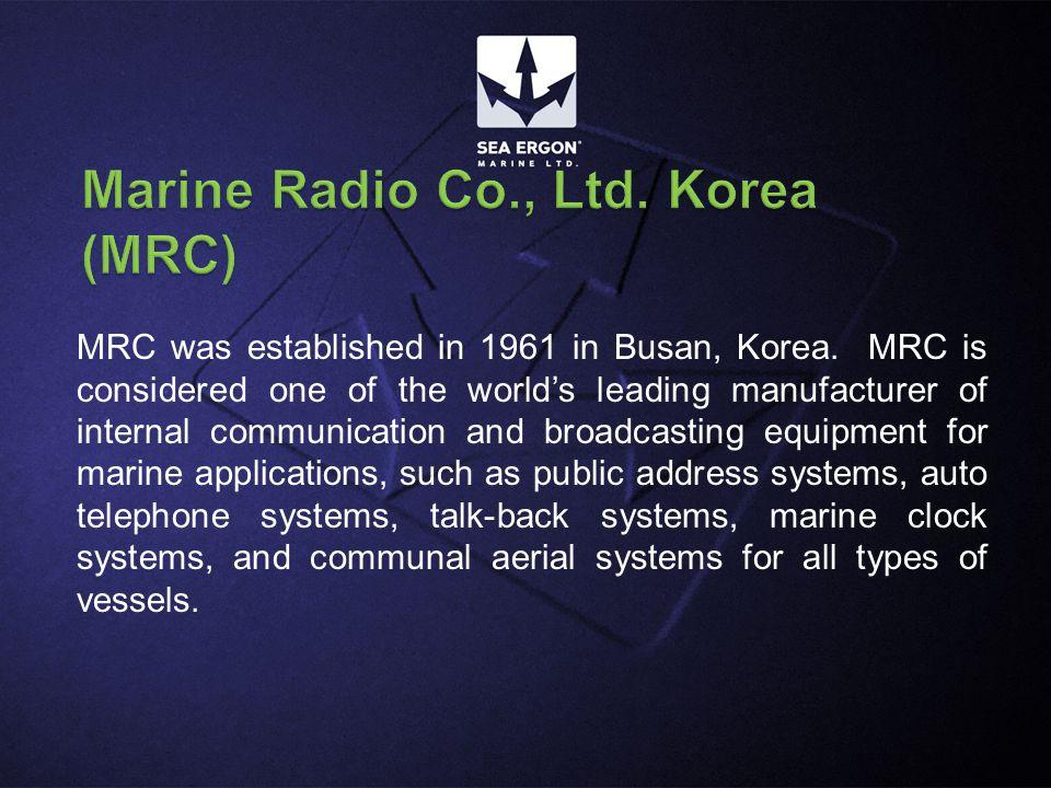 MRC was established in 1961 in Busan, Korea.