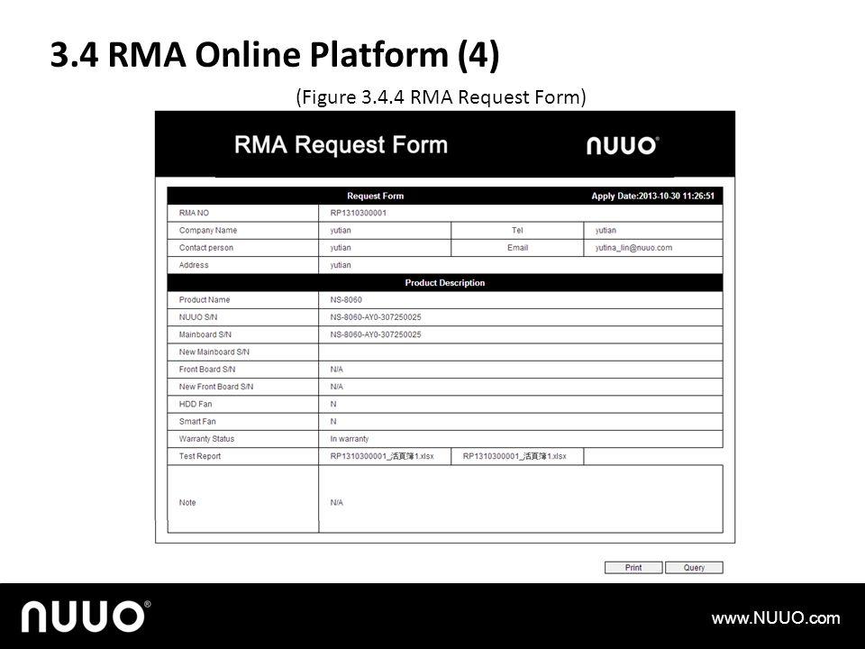 3.4 RMA Online Platform (4) www.NUUO.com (Figure 3.4.4 RMA Request Form)