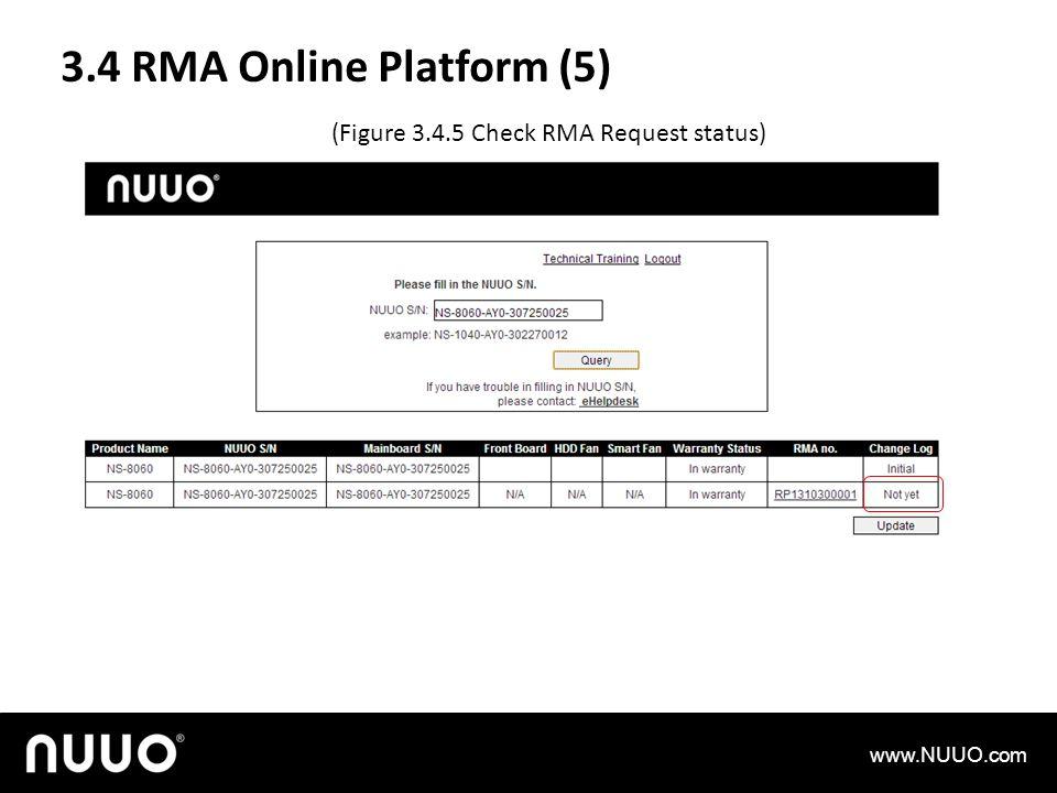 3.4 RMA Online Platform (5) www.NUUO.com (Figure 3.4.5 Check RMA Request status)