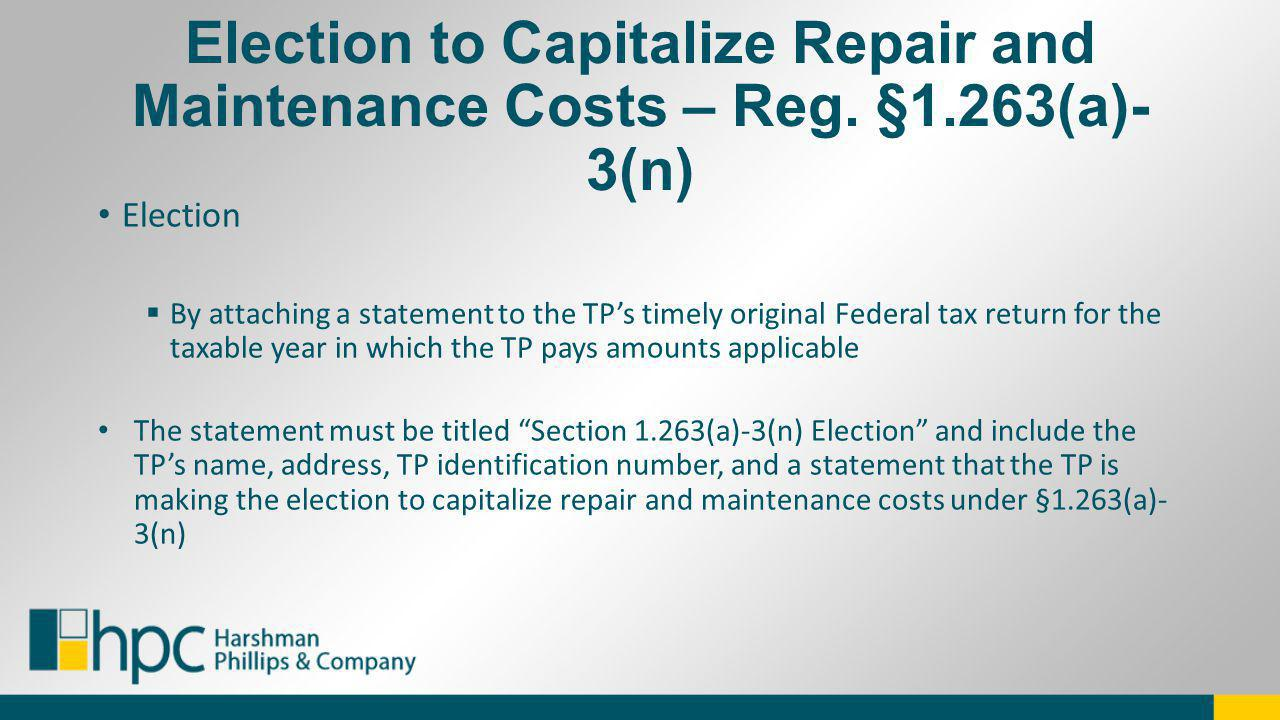 Election By attaching a statement to the TPs timely original Federal tax return for the taxable year in which the TP pays amounts applicable The state