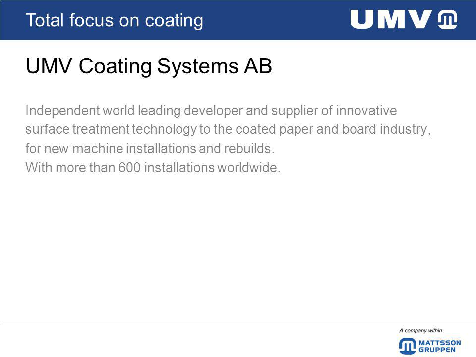Total focus on coating Know How & Engineering Innovation