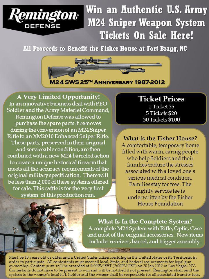 Win an Authentic U.S. Army M24 Sniper Weapon System Tickets On Sale Here.