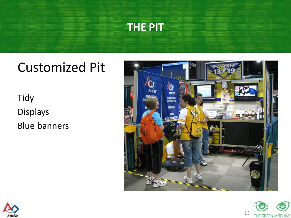 13 Customized Pit Tidy Displays Blue banners THE PIT