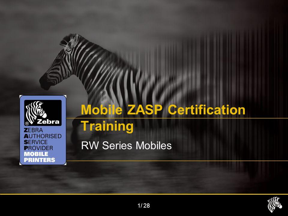 1/28 Mobile ZASP Certification Training RW Series Mobiles
