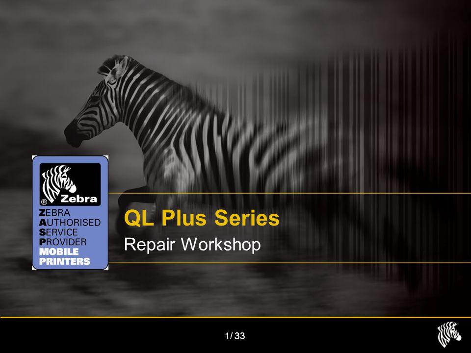 1/33 QL Plus Series Repair Workshop