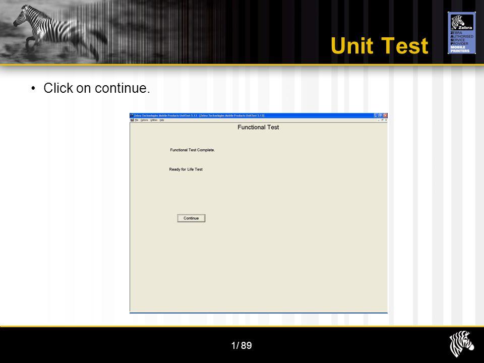1/89 Unit Test Click on continue.
