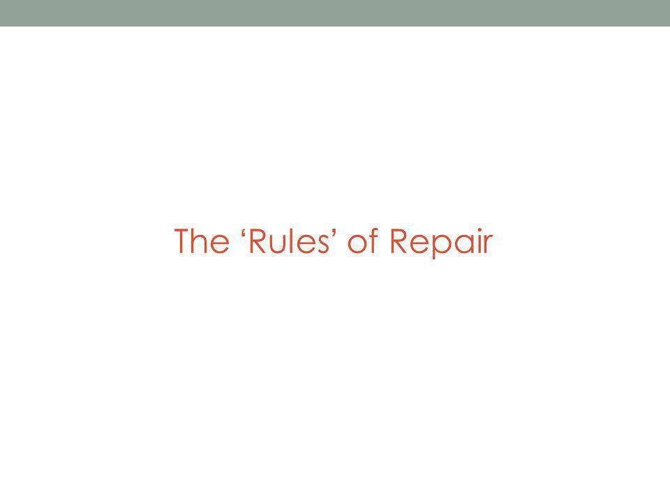 The Rules of Repair
