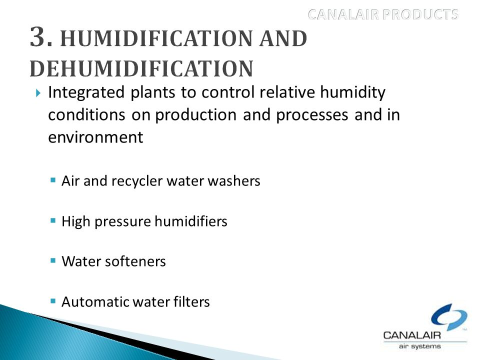 Integrated plants to control relative humidity conditions on production and processes and in environment Air and recycler water washers High pressure