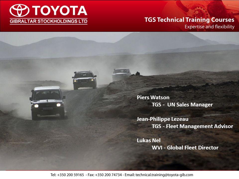Piers Watson TGS - UN Sales Manager Jean-Philippe Lezeau TGS - Fleet Management Advisor Lukas Nel WVI - Global Fleet Director