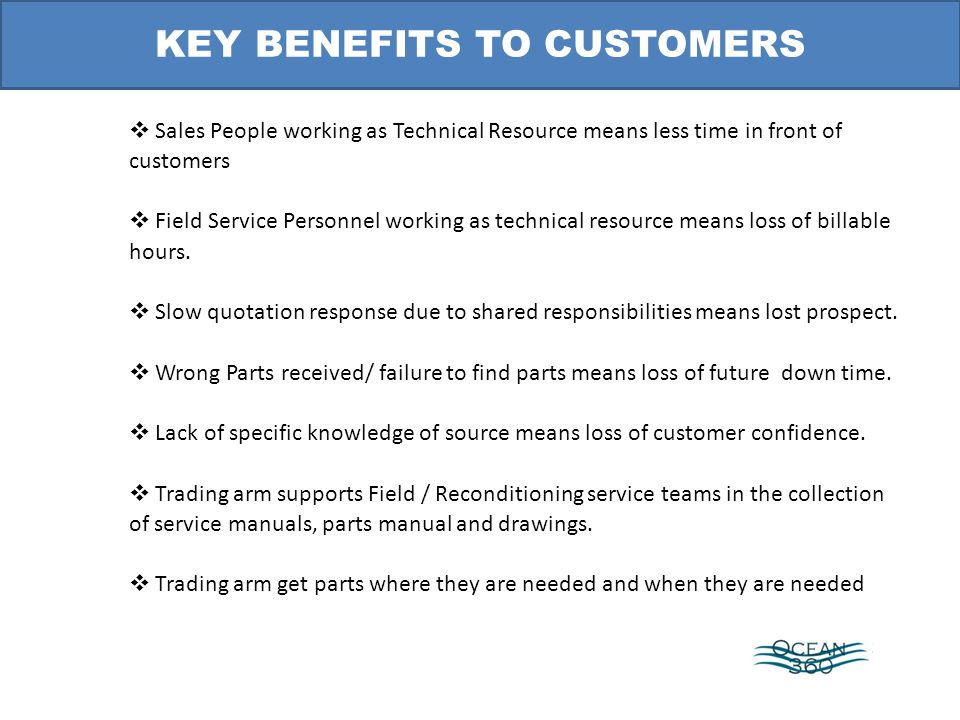 Sales People working as Technical Resource means less time in front of customers Field Service Personnel working as technical resource means loss of b